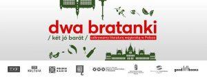 Dwa bratanki - odkrywamy literaturę węgierską w Polsce 1